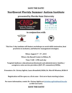 NW Florida Summer Autism Institute SAVE THE DATE
