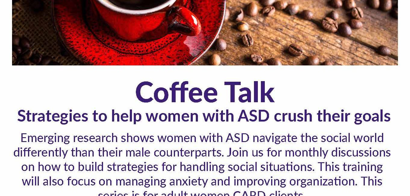 Coffee Talk Strategies to help women with ASD crush their goals